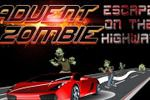 Advent Zombie - Escape on the Highway