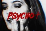 psycho+
