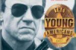"""Художественный фильм """"Молодые Американцы"""" (Young Americans)"""