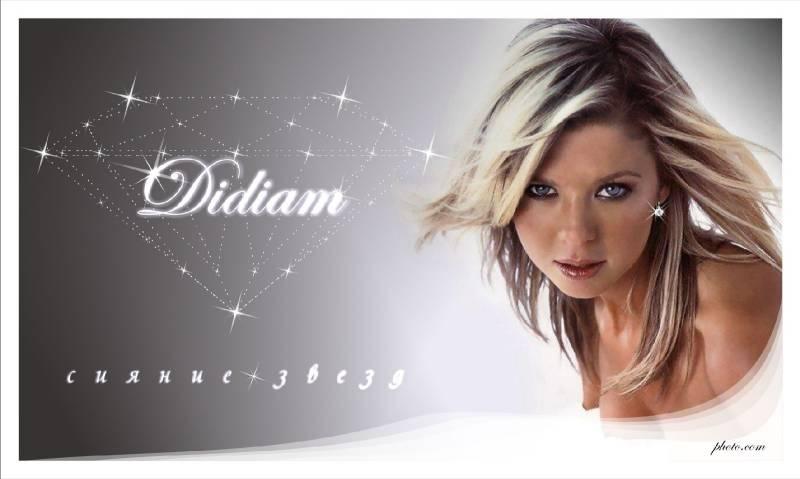 """""""Didiam"""""""