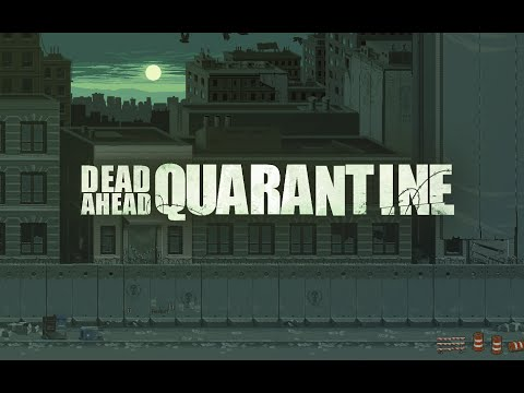 Dead Ahead Quarantine OST: Battle Theme