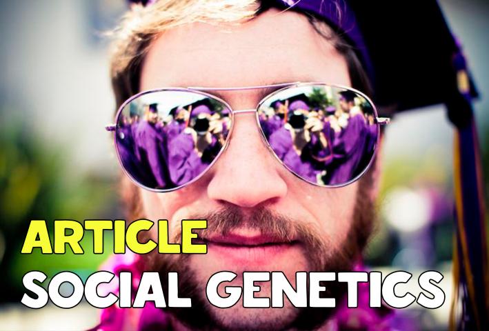 Перевод статьи по Социальной генетике