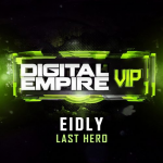 Eidly - Last Hero (Original Mix) [OUT NOW]