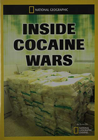 NATIONAL GEOGRAPHIC Inside Cocaine Wars
