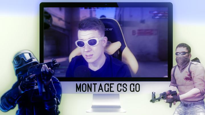Монтаж по CS GO