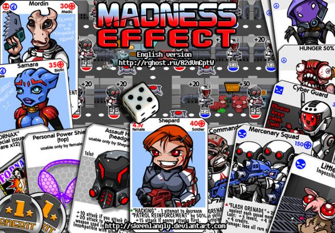 Madness Effect