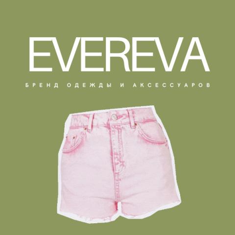 Бренд женской одежды и аксессуаров EVEREVA